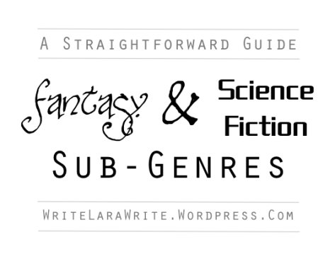 Lara Willard answers genre questions: What's Magical Realism? What's the difference between Science-Fiction and Fantasy? What genre is my novel?